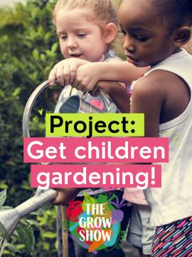 Project: Get children gardening