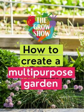 How to create a multipurpose garden
